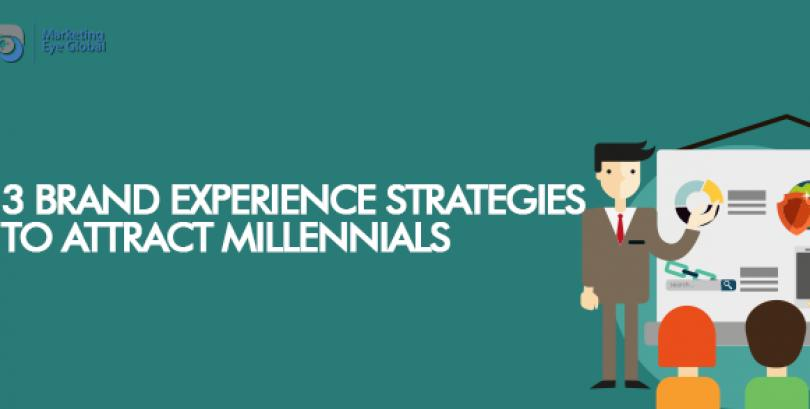 3 Brand Experience Strategies to Attract Millennials