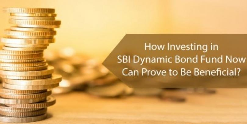 How Investing in SBI Dynamic Bond Fund Now Can Prove to Be Beneficial?