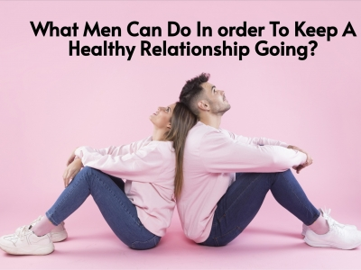 What Men Can Do In order To Ke..