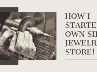 How I started My Own Silver Je..