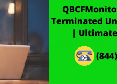 QBCFMonitorService Terminated ..