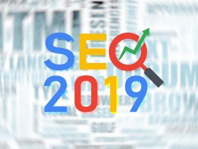SEO needs in 2019